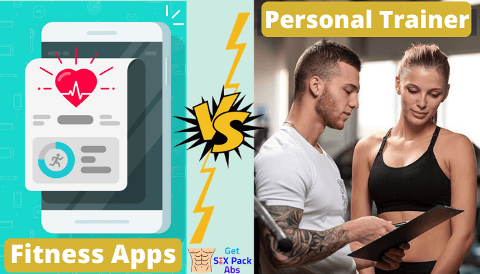 Fitness App Vs Personal Trainer Which is Better in 2020?